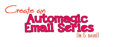automagic email series copy
