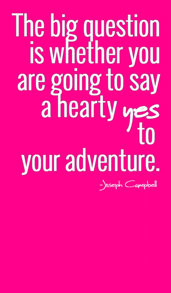 yes to adventure
