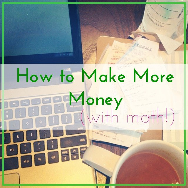 How to make more money (with math)