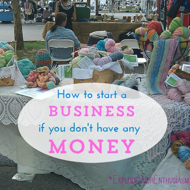 How to start a business if you don't have any money