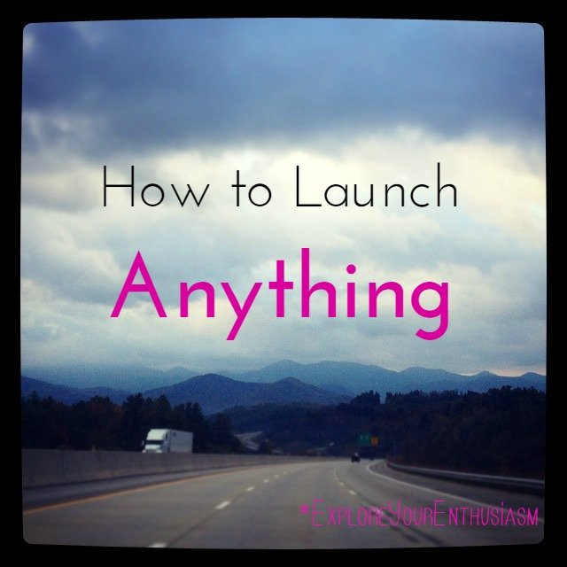 How to Launch Anything