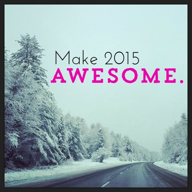 Make 2015 Awesome