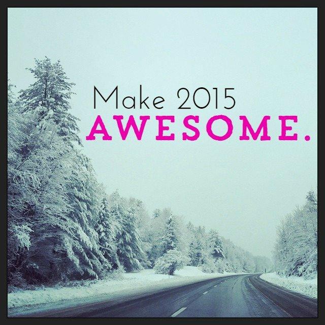 Make 2015 Awesome