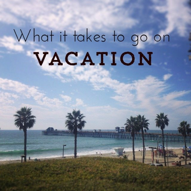 What it takes to go on vacation