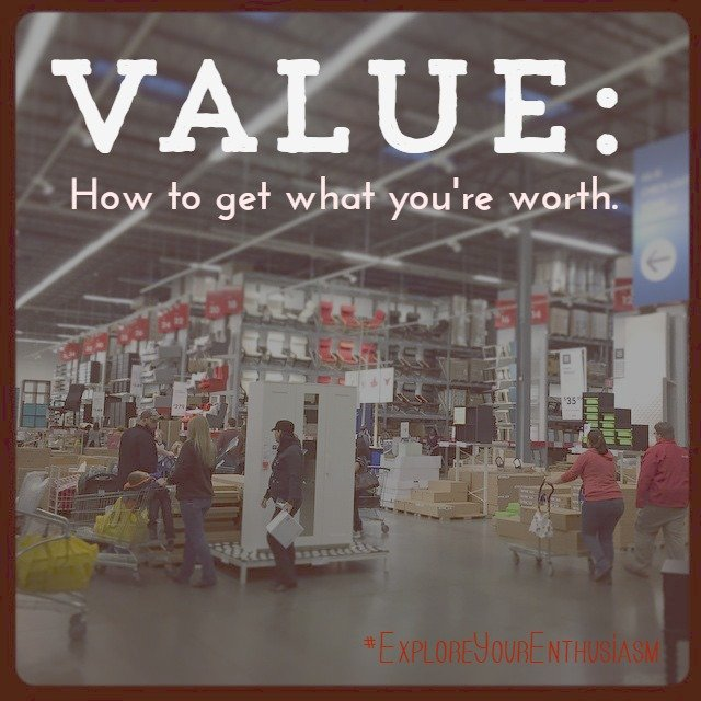 Value Get what you're worth