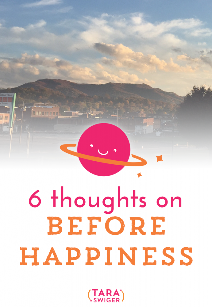 6 thoughts on Before Happiness