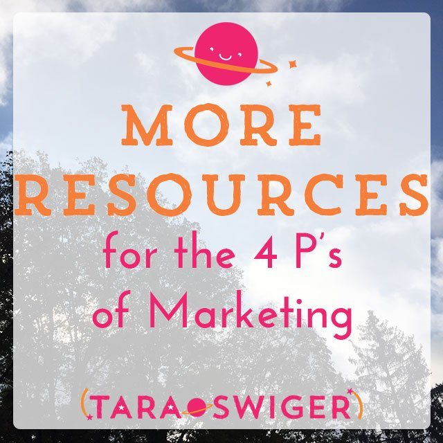 "Don't worry about feeling gross ""self-promoting"" all over the Internet. Instead, put the 4 Ps of Marketing to work for you and YOUR business, with this free guide from Tara Swiger."