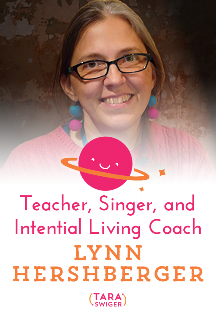Today I'm thrilled to be talking to singer, Intentional Living Coach for creatives and Starship Captain Lynn Hershberger. Please note that the Starship isn't open now..but it will be in just a few days! Find out more at TaraSwiger.com/starshipbiz
