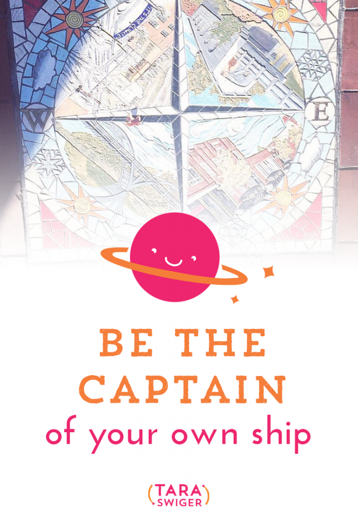 When you own a business, it's on you to be the captain of your own ship. But what does that mean? It means you choose the course, you plan the action, you take responsibility. If you'd like to join a community of other biz owners who are captain-ing their own ships, The Starship is now open! Learn more at TaraSwiger.com/starshipbiz.