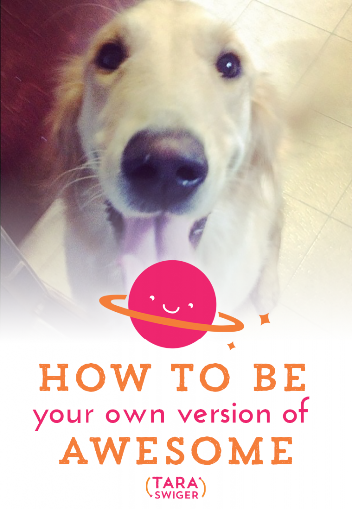 How to be (your own version of) awesome