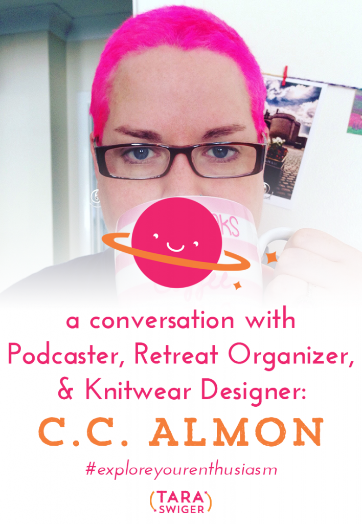 I am totally delighted to be talking to Starship Captain, video podcaster, designer and co-organizer of the Geeky Puffin Knitpalooza, C.C. Almon. We had a geeky, enthusiastic conversation (I'm more than a little excited that C.C. invited me to teach in the UK!). We discuss: What a knitting video podcast is. (Here's CC's) How her online community helped her deal with chronic illness What made the difference in her business and led to her biggest month ever. Her book, Coffee with C. C. What The Starship has contributed to her business The upcoming retreat in England (where I'll be teaching!) and the corresponding knitalong (which I am SO excited about!). Register for the retreat by June 1, so you can join us in the knitalong! Listen in at TaraSwiger.com/podcast106/