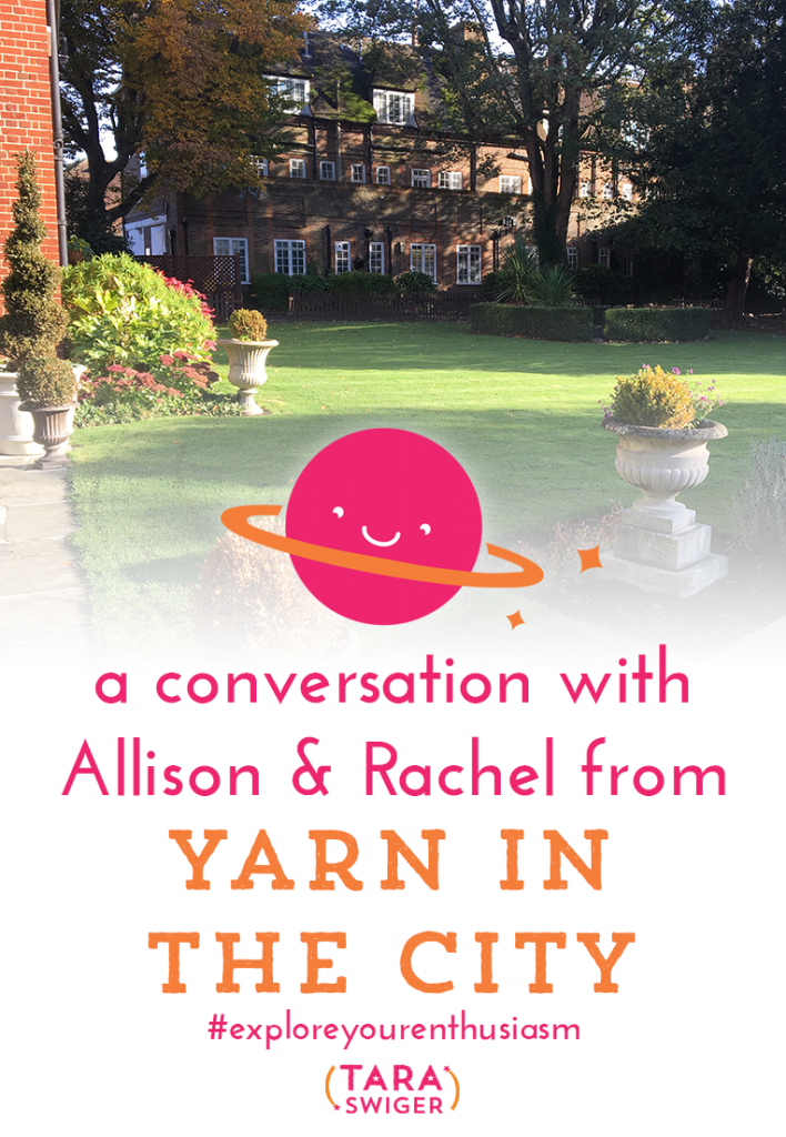 I am sneaking into hotel dining rooms and recording the podcast guerrilla-style this week! I had the opportunity to talk to Rachel and Allison of Yarn in the City, while we were at Geeky Puffin Knitpalooza in Farnham, England. We discussed how they manage all their many hats and what they're enthusiastic about. Listen in at TaraSwiger.com/podcast133/