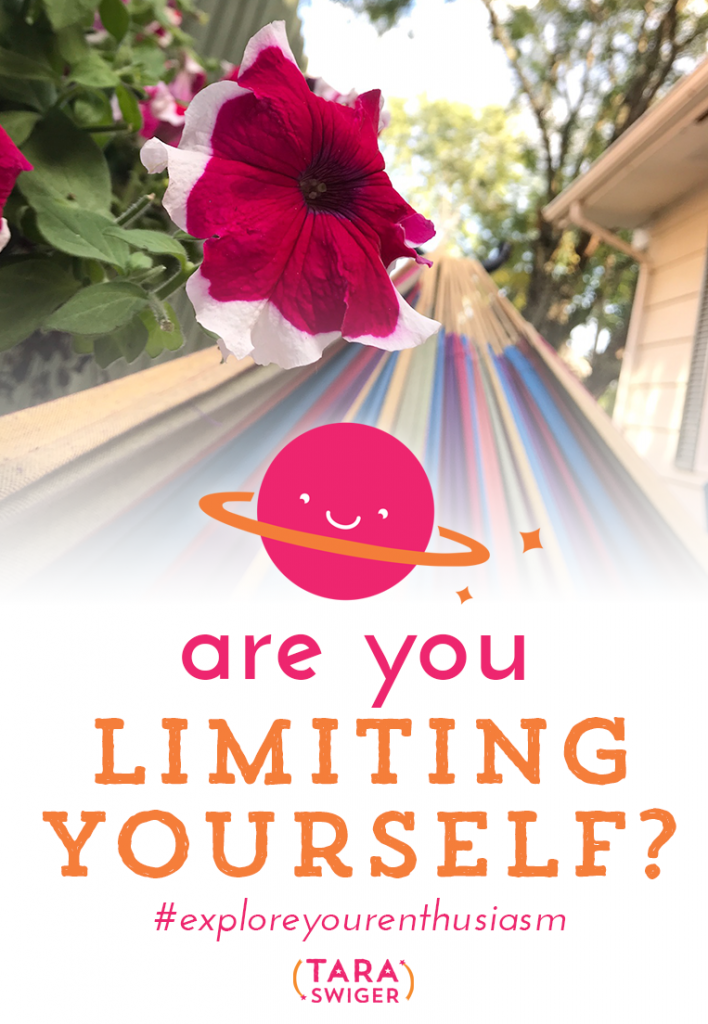 "Do you ever tell yourself you're ""not the type of person who…""? Did you know this is a form of limiting yourself? Learn more about how to stop subconsciously limiting yourself (both in life and in your creative business) on this episode of Explore Your Enthusiasm with Tara Swiger: TaraSwiger.com/podcast175"