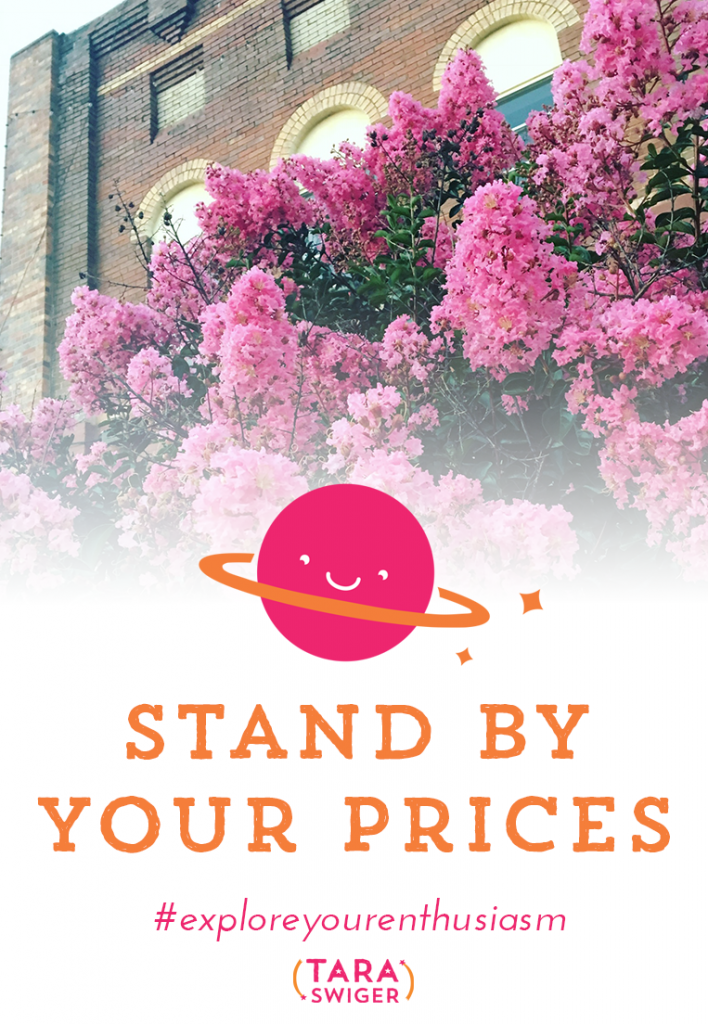 Do you waffle about the prices in your creative biz? Do you feel your throat catch when you tell a customer how much something costs? Learn how to stand by your prices at TaraSwiger.com/podcast194