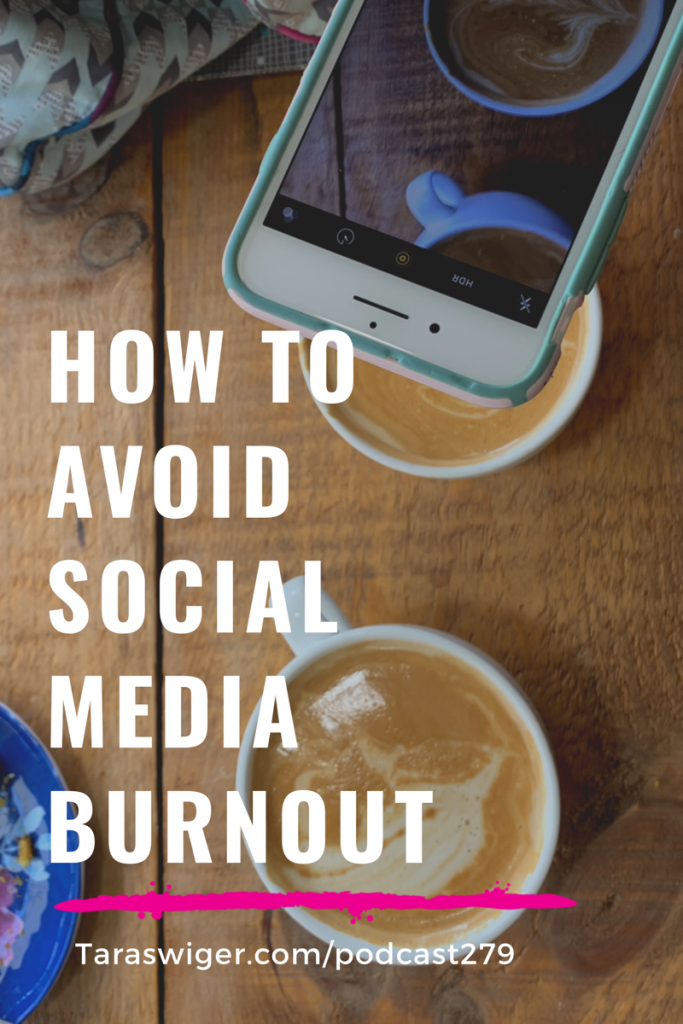 Social media is a big part of most of our businesses. But it can also lead to incredible burnout! Learn how to avoid social media burn out at TaraSwiger.com/podcast279