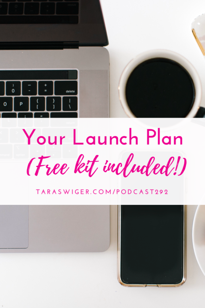 Launches have a TON of moving pieces! Creating a launch plan is the best way to keep track of all the moving pieces. Find out how to create your best launch plan yet at TaraSwiger.com/podcast292