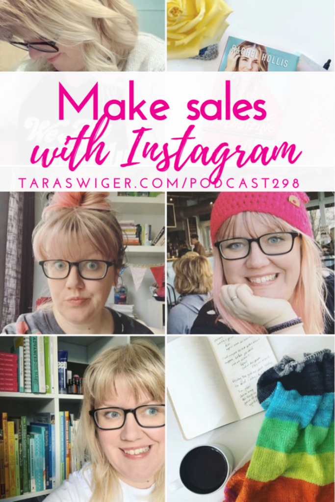 It can be easy to waste time on social media, especially Instagram. Learn how to use Instagram to make sales in your creative business at TaraSwiger.com/podcast298